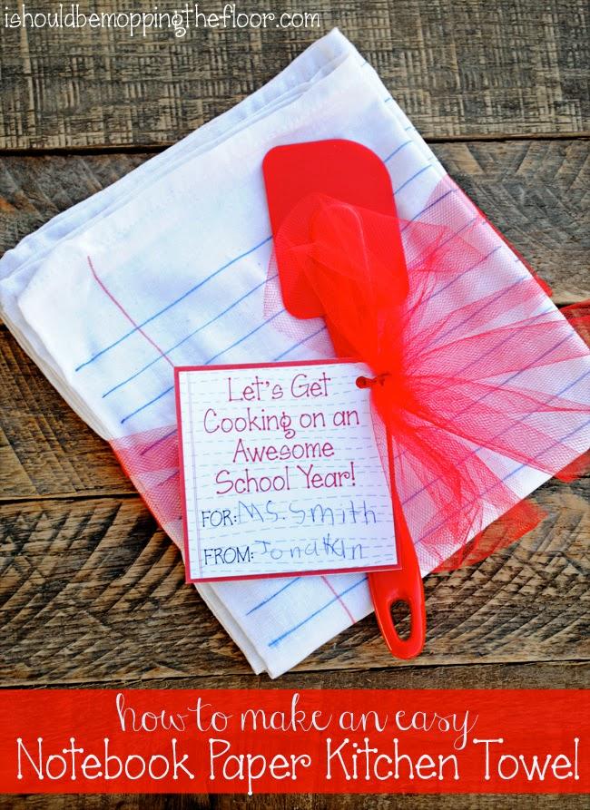 Teacher Gift: Notebook Paper Kitchen Towel | i should be ...