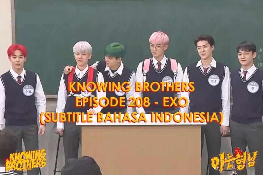 Nonton streaming online & download Knowing Bros eps 208 bintang tamu EXO subtitle bahasa Indonesia