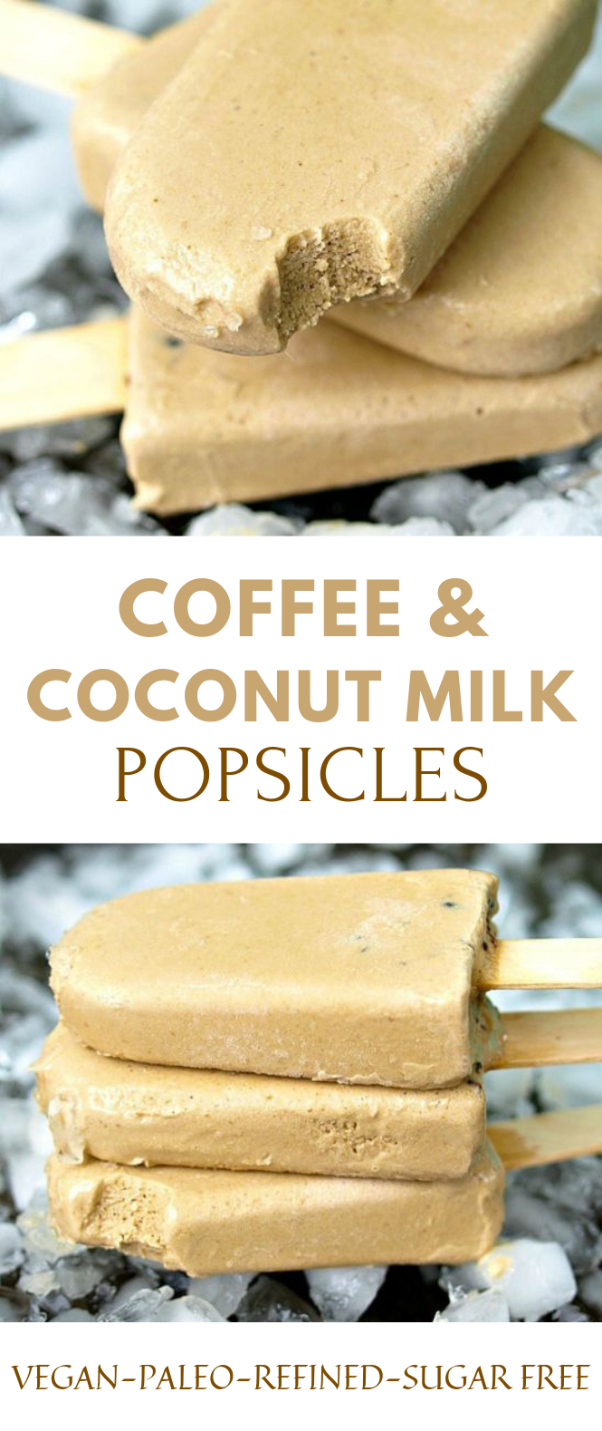 COFFEE AND COCONUT MILK POPSICLES #Dessert #HealthyDessert
