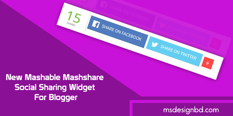New Mashable Mashshare Social Sharing Widget For Blogger