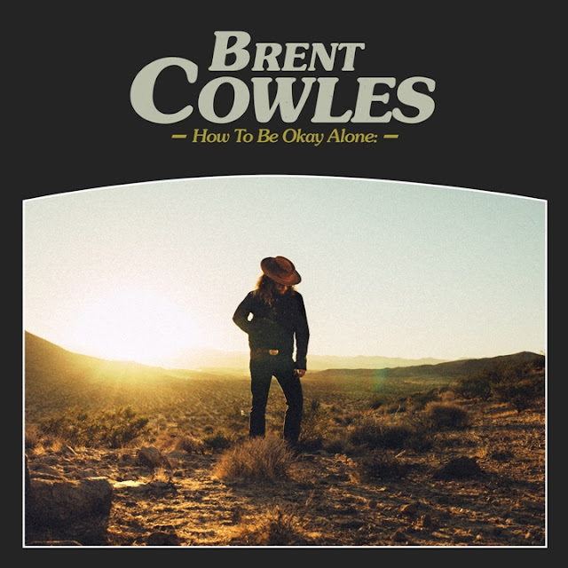 BRENT COWLES - How to Be Okay Alone 1