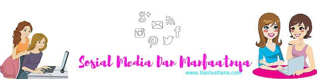 Sosial Media Dan Manfaatnya