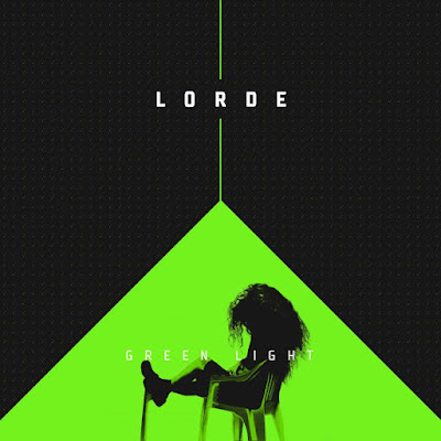 Arti Lirik Lagu Green Light - Lorde