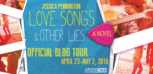 Blog Tour: Love Songs & Other Lies - Jessica Pennington