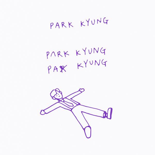 PARK KYUNG (BLOCK B) – Gwichanist – Single