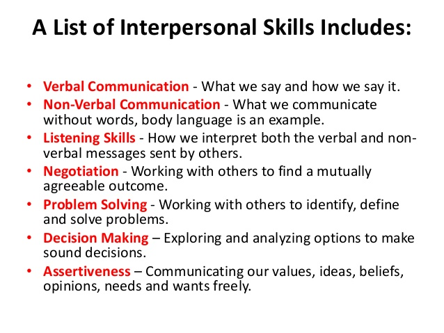 excellent interpersonal skills