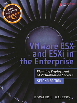 Prentice Hall VMware ESX and ESXi in the Enterprise, Planning Deployment of Virtualization Servers 2nd (2011)