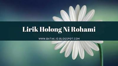 Lirik Holong Ni Rohami