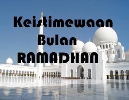 Kumpulan Keistimewaan Bulan Ramadhan