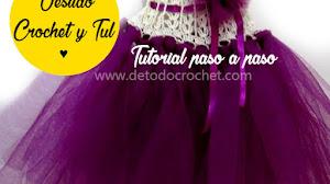 Vestido con Crochet y Tul / Tutorial