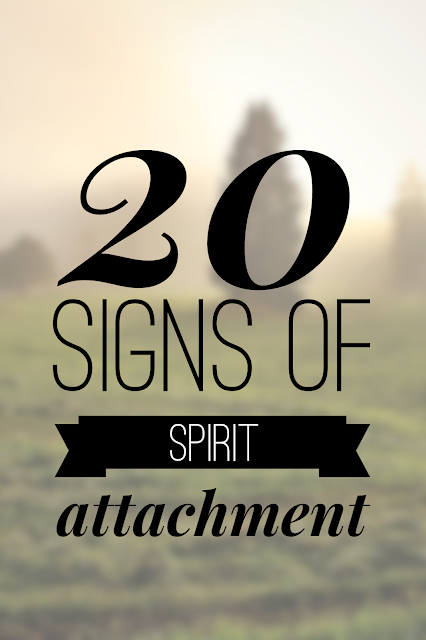 20 Signs and Symptoms of a Spirit Attachment (Possession)