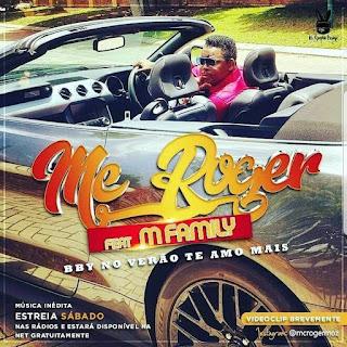 Imagem Mc Roger Feat. M Family - No Verão Eu Te Amo Mais