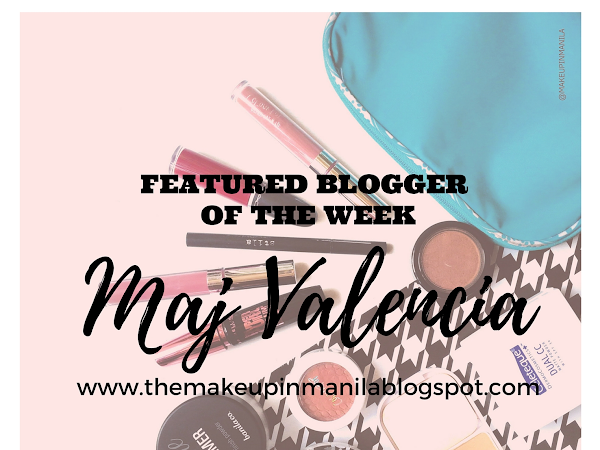 Featured Blogger of the Week : Maj Valencia