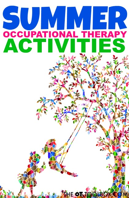 Occupational therapists can use these summer occupational therapy activities when planning OT home programs for for summer programs.