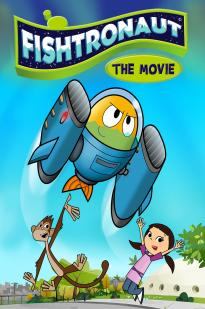 Watch Fishtronaut: The Movie Online Free 2018 Putlocker
