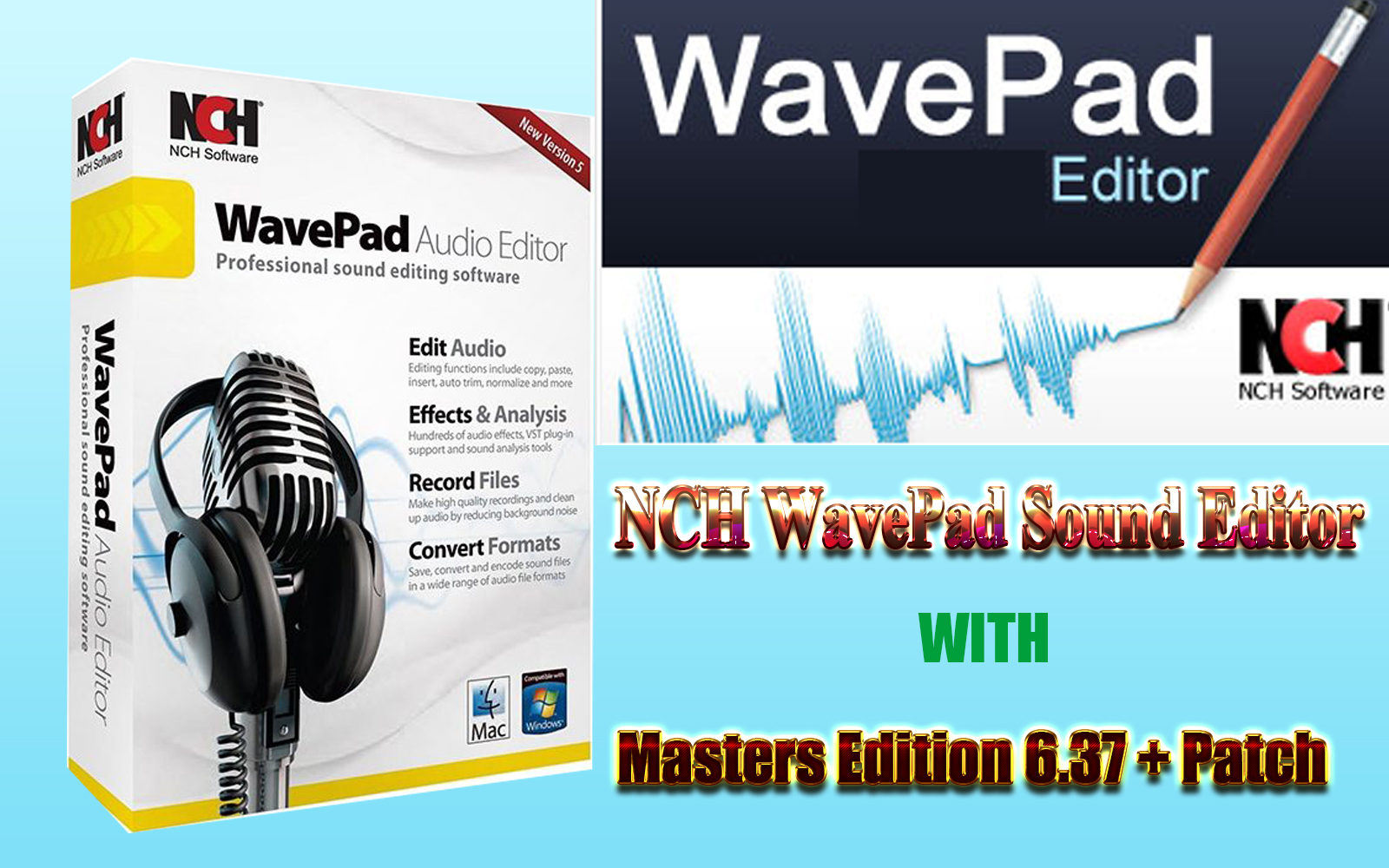 NCH WavePad Sound Editor Masters Edition 6 37 + Patch
