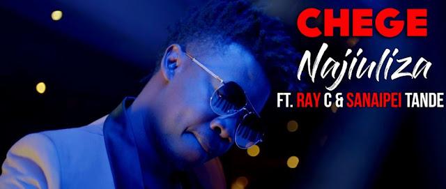 [Video] Chege Ft. Ray C & Sanaipei Tande – Najiuliza | Mp4 Download