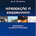 Introdução À Engenharia - Modelagem e Solução de Problemas