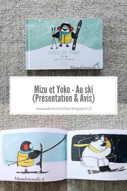 || Mizu et Yoko - Au ski (Présentation & Avis)(Chut, les enfants lisent # 95)