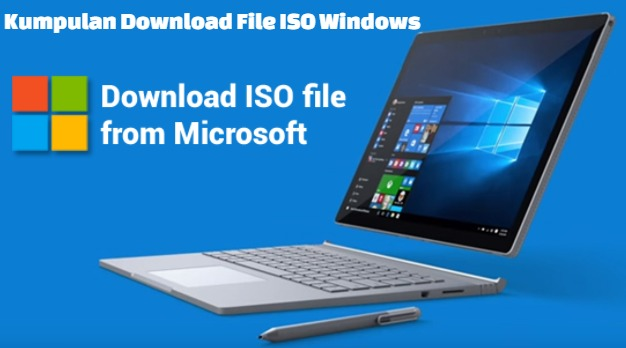 download file iso windows 7 8 dan 10