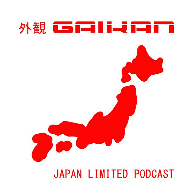 GAIKAN - Japón/Japan Limited Podcast