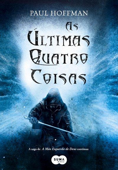 Pre-venda As Ultimas Quatro Coisas, de Paul Hoffman 9