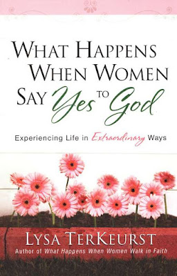What Happens When A Girl Says Yes to God by Lysa TerKeurst on Daily Favor Blog