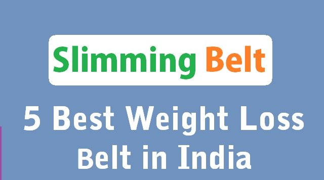 weight loss belts in india