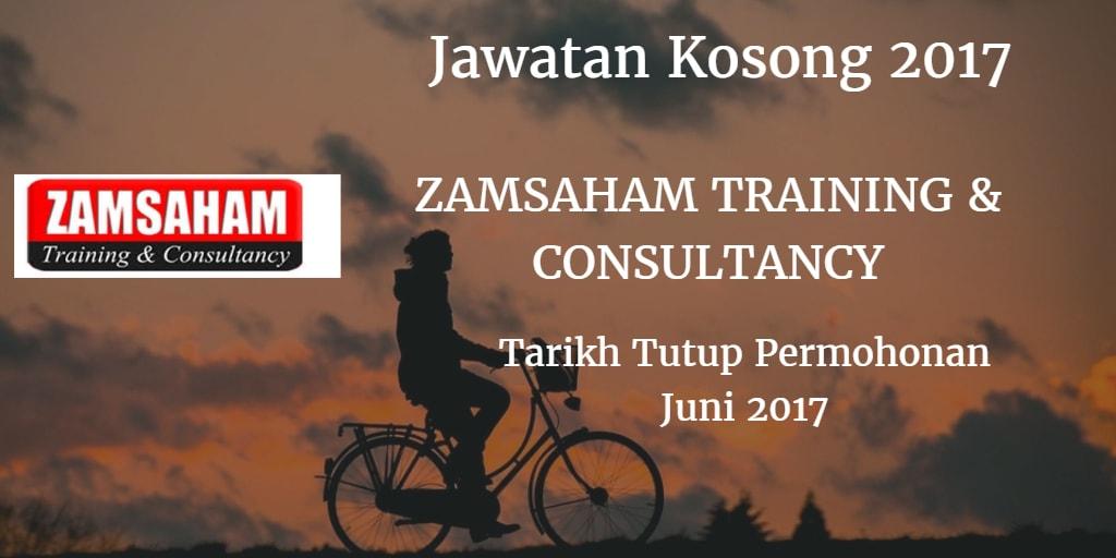 Jawatan Kosong ZAMSAHAM TRAINING & CONSULTANCY Juni 2017