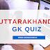 Uttarakhand GK Quiz Test -5