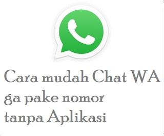 Cara Mudah Chat WA ga Perlu Simpan Nomor
