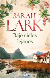 bajo cielos lejanos descargar gratis epub download sarah lark nueva zelanda nuevo ebook pdf