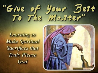 Learning To Make Spiritual Sacrifices That Truly Pleases God