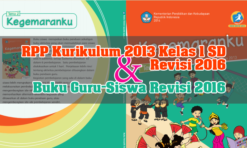 RPP Kurikulum 2013 SD Kelas 1 Revisi 2016 Terbaru