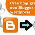 Blogger y Wordpress los Mejores para Crear un Blog Gratuito