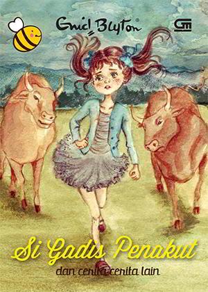 Si Gadis Penakut - Seri Kumbang 2 karya Enid Blyton PDF
