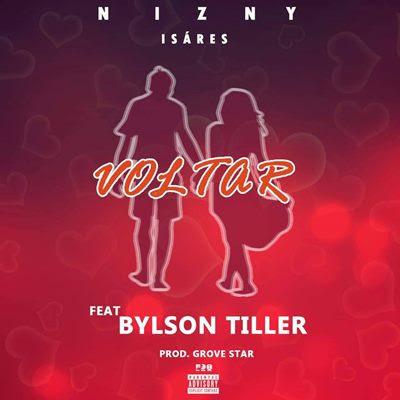 Bylson Tiller & Nizny Isáres - Voltar