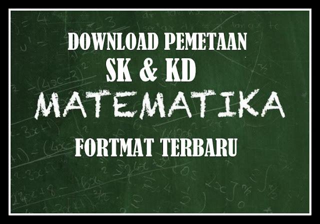 Download Pemetaan SK & KD Matematika Format Terbaru