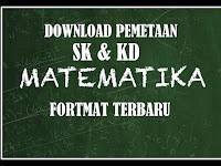 Download Pemetaan SK & KD Matematika Versi Terbaru