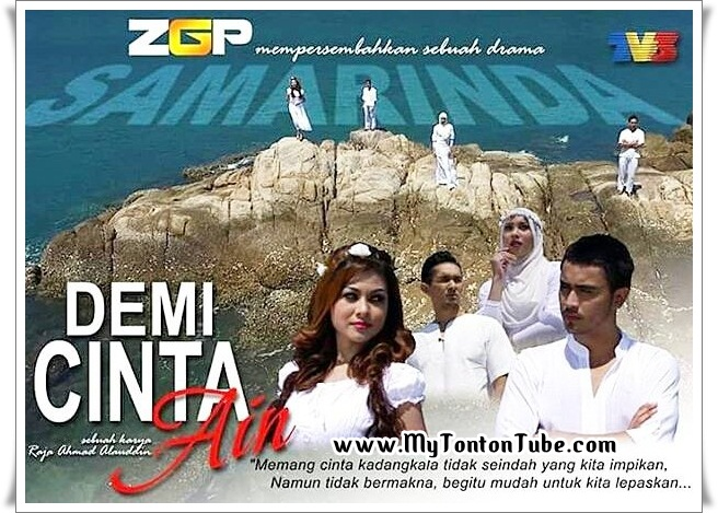 Drama Demi Cinta Ain (2016) Samarinda TV3 - Full Episode