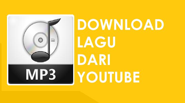 cara nak download lagu dari youtube