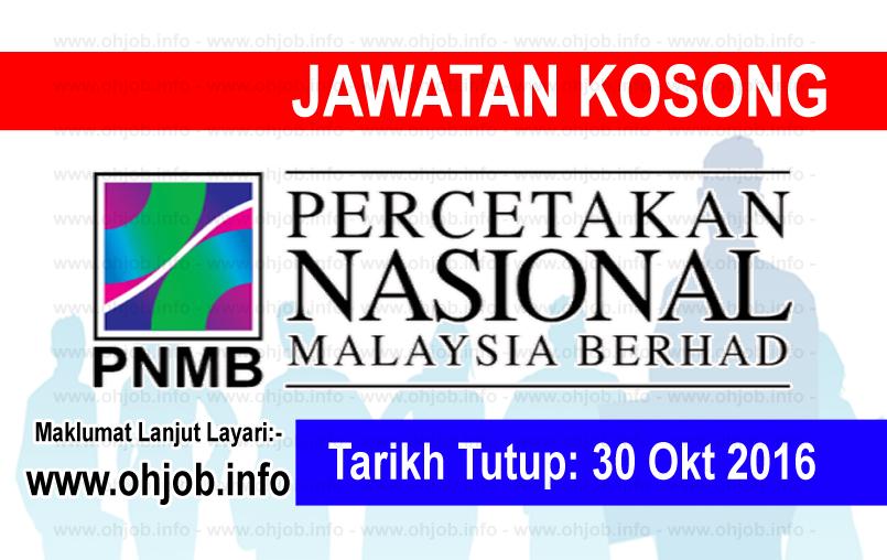 Jawatan Kerja Kosong Percetakan Nasional Malaysia Berhad (PNMB) logo www.ohjob.info oktober 2016
