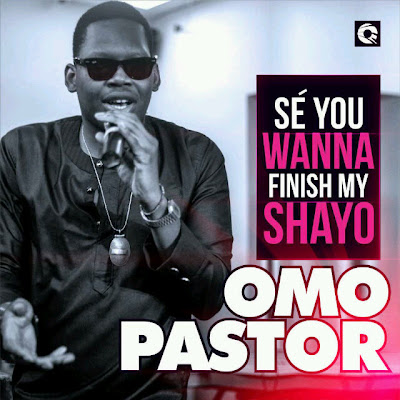omo pastor ajebutter video