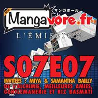 Allez écouter le podcast Mangavore avec interview de Miya et Samantha Bailly