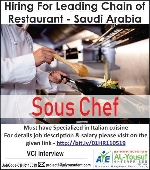 Sous Chef Hiring for Leading Chain of Restaurant Saudi Arabia