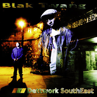 Blak Twang - Dettwork SouthEast (2014 Reissue) (Inglaterra)