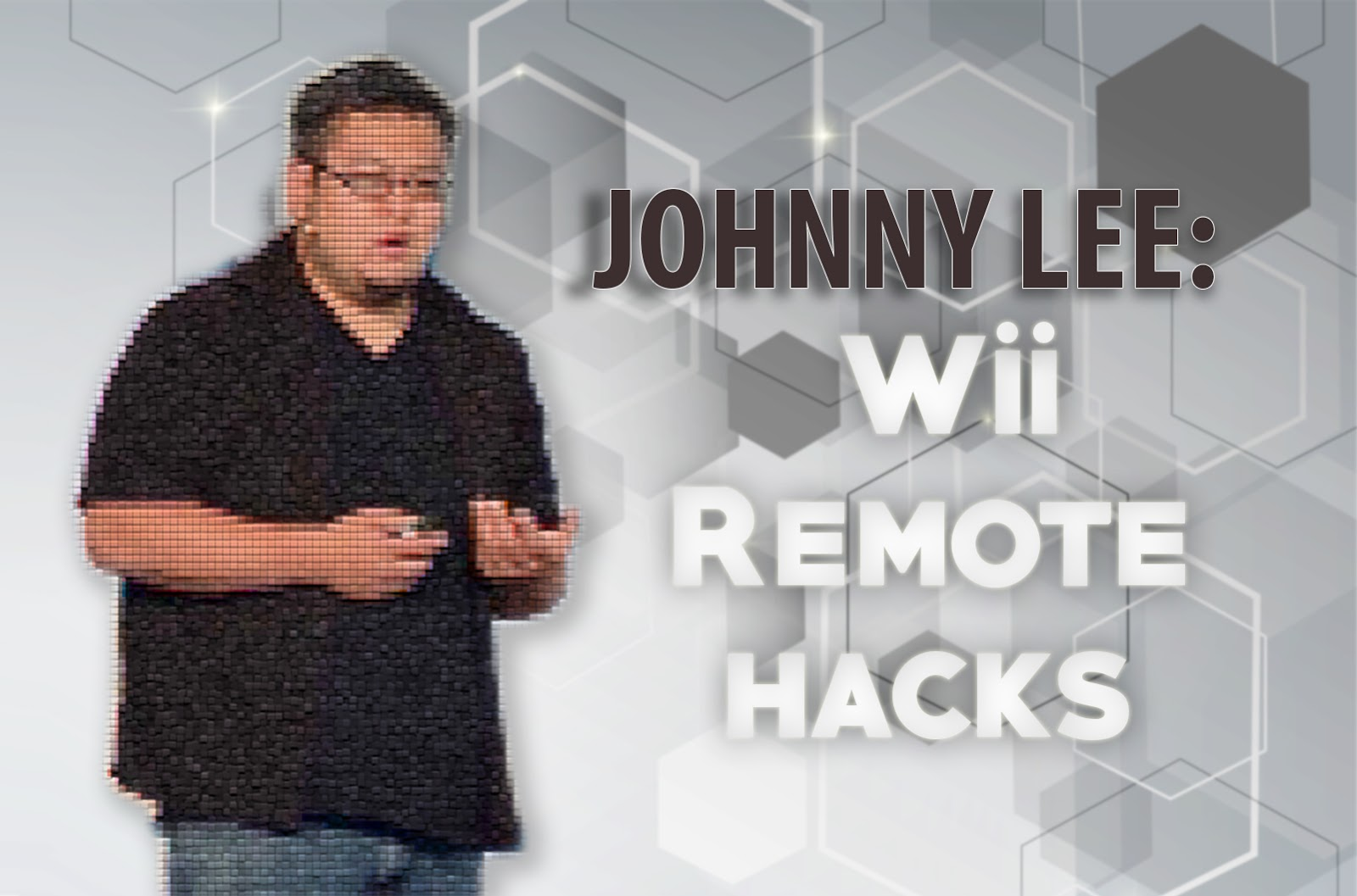 Johnny Lee: Wii Remote Hacks