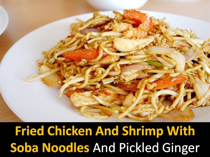 Fried chicken and shrimp with soba noodles and pickled ginger