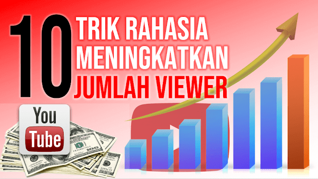 Cara Meningkatkan Jumlah Viewer Video YouTube