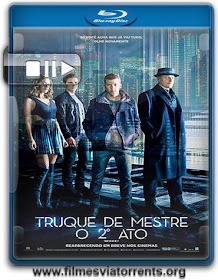 Truque de Mestre: O 2º Ato Torrent – BluRay Rip 720p e 1080p Dual Áudio (2016)